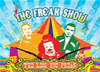 The Freak Show – The Less You Freak
