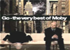 Moby – Go- The Very Best Of Moby