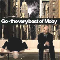 Moby - Go- The Very Best Of Moby