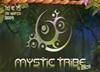 Mystic Tribe 4 Anos