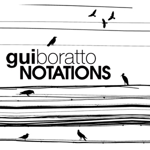 Gui Boratto - Notations