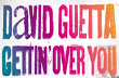 David Guetta & Chris Willis ft Fergie & LMFAO – Gettin' Over You