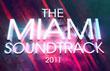 THE MIAMI SOUNDTRACK 2011 – Novo álbum é lançado