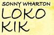 Sonny Wharton lança single exclusivo pelo Lo kik Records