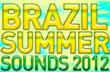 MÚSICAS ELETRÔNICAS 2012 – BRAZIL SUMMER SOUNDS 2012
