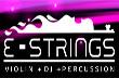 E-Strings une instrumentos eruditos à tecnologia