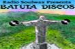 Força tarefa produz Batuta Discos