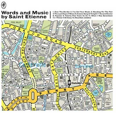 Words And Music Saint Etienne