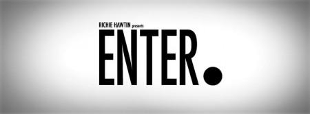 FESTAS ENTER COM RESISTÊNCIA SOLO DE RICHIE HAWTIN