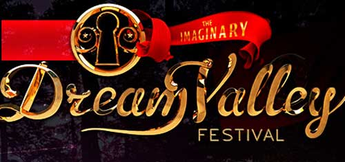 DREAM VALLEY FESTIVAL 2013 - LINE-UP, INGRESSOS