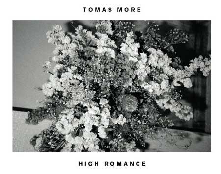 TOMAS MORE LANÇA HIGH ROMANCE